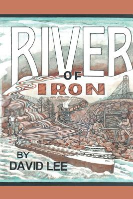 River of Iron - Lee, David