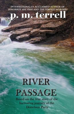 River Passage: 2nd Edition - Terrell, P M