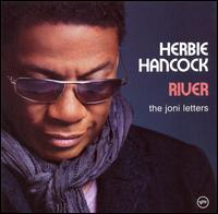 River: The Joni Letters - Herbie Hancock