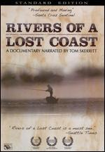 Rivers of a Lost Coast