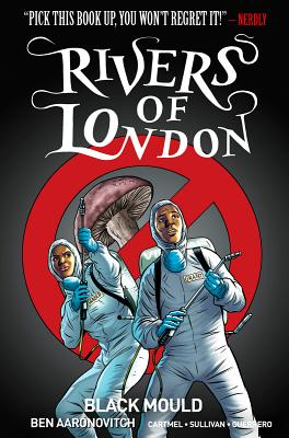 Rivers of London - Aaronovitch, Ben, and Cartmel, Andrew, and Sullivan, Lee