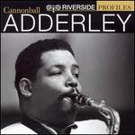Riverside Profiles: Cannonball Adderley