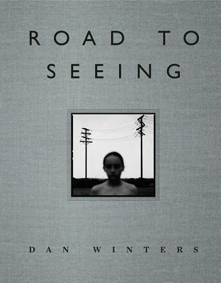 Road to Seeing - Winters, Dan