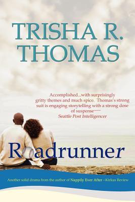 Roadrunner - Thomas, Trisha R