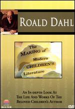 Roald Dahl: The Making of Modern Children's Literature - Donald Sturrock