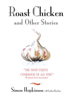 Roast Chicken and Other Stories - Hopkinson, Simon