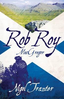 Rob Roy MacGregor - Tranter, Nigel
