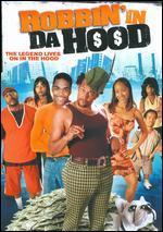 Robbin' in Da Hood