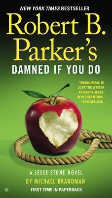 Robert B. Parker's Damned If You Do - Brandman, Michael