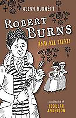 Robert Burns and All That - Burnett, Alan
