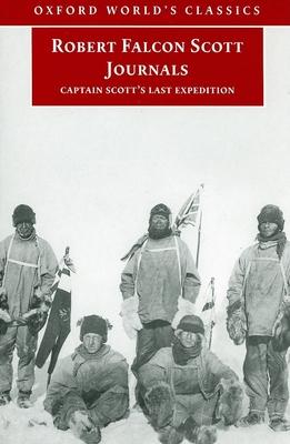 Robert Falcon Scott Journals: Captain Scott's Last Expedition -