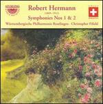 Robert Hermann: Symphonies Nos. 1 & 2