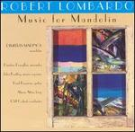 Robert Lombardo: Music for Mandolin