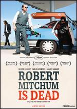 Robert Mitchum Is Dead