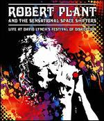 Robert Plant and the Sensational Space Shifters: Live at David Lynch's Festival of Destruction