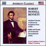 Robert Russell Bennett: Lincoln: Likeness in Symphony