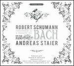 Robert Schumann: A Tribute to Bach