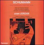 Robert Schumann: Das Paradies und die Peri