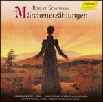 Robert Schumann: Märchenerzählungen