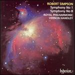 Robert Simpson: Symphony No. 1; Symphony No. 8