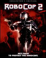 Robocop 2 [Collector's Edition] [Blu-ray] - Irvin Kershner