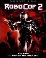 Robocop 2 [Collector's Edition] [Blu-ray] - Irvin Kershner