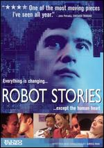 Robot Stories - Greg Pak