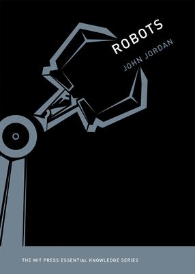 Robots - Jordan, John M