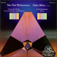 Rochberg: Concerto; Druckman: Prism - Joseph Robinson (oboe); New York Philharmonic; Zubin Mehta (conductor)