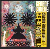 Rochberg: String Quartets Nos. 3-6 - Andrew Jennings (violin); Concord String Quartet; John Kochanowski (viola); Mark Sokol (violin); Norman Fischer (cello)