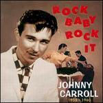 Rock Baby Rock It: 1955-1960