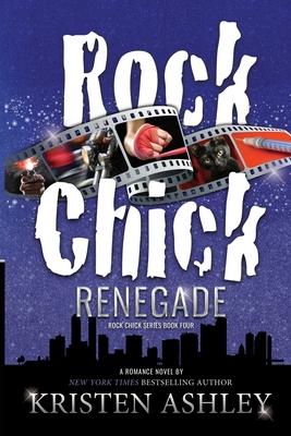 Rock Chick Renegade - Ashley, Kristen