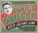 Rock Island Line: The Singles Anthology 1955-1967