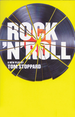 Rock 'n' Roll: A New Play - Stoppard, Tom