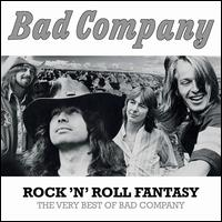 Rock 'N' Roll Fantasy: The Very Best of Bad Company [LP] - Bad Company