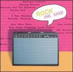Rock She Said: Guitars & Attitudes