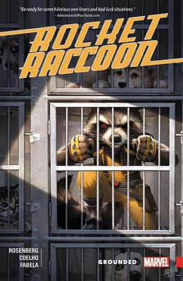 Rocket Raccoon: Grounded - Rosenberg, Matthew (Text by)