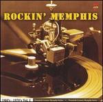 Rockin' Memphis: 1960s-1970s, Vol. 1
