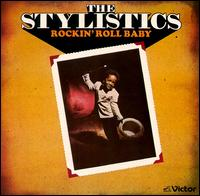 Rockin' Roll Baby - The Stylistics