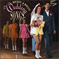 Rockin' & Rollin' Wedding Songs, Vol. 1 - Various Artists