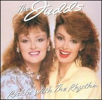 Rockin' with the Rhythm - Judds