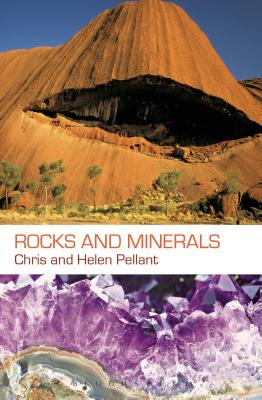 Rocks and Minerals - Pellant, Chris, and Pellant, Helen