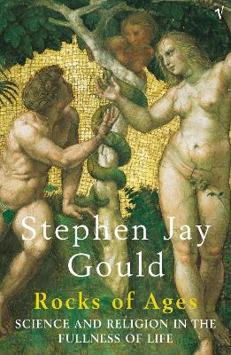 Rocks of Ages - Gould, Stephen Jay