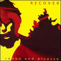 Rodeo and Picasso - Recover