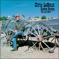 "Rodeo Songs ""Old & New"" - Chris LeDoux"