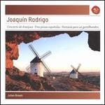 Rodrigo: Concierto de Aranjuez; Tres Piezas Espanol
