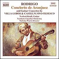 Rodrigo: Concierto de Aranjuez - Norbert Kraft (guitar); Northern Chamber Orchestra