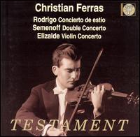 Rodrigo: Concierto de estio; Semenoff; Double Concerto; Elizalde; Violin Concerto - Christian Ferras (violin); Pierre Barbizet (piano)