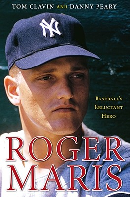 Roger Maris: Baseball's Reluctant Hero -