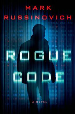 Rogue Code - Russinovich, Mark
